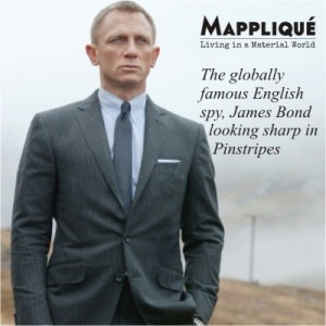 James Bond - Pinstripe - The quintessential English Fabric: From Banks to Bond - Mappliqué