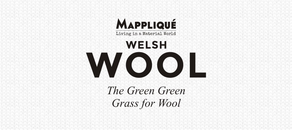 Welsh Wool - The Green Green Grass for Wool - Mappliqué
